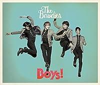 BOYS!(2CD+DVD)(ltd.) by The Bawdies