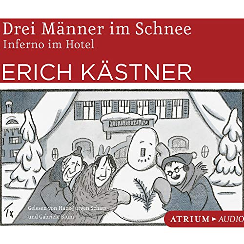 Drei Männer im Schnee / Inferno im Hotel cover art