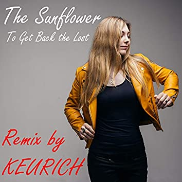 To Get Back the Lost (Keurich Remix)