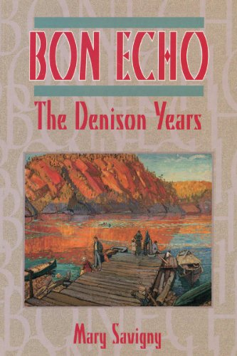 Bon Echo: The Denison Years (English Edition) eBook: Savigny, Mary: Amazon.es: Tienda Kindle