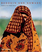 Bedouin and Nomads: Peoples of the Arabian Desert by ?¡§?|tienne Dehau (2007-02-05)