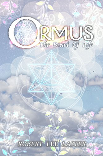 ORMUS: The Bread Of Life (English Edition)
