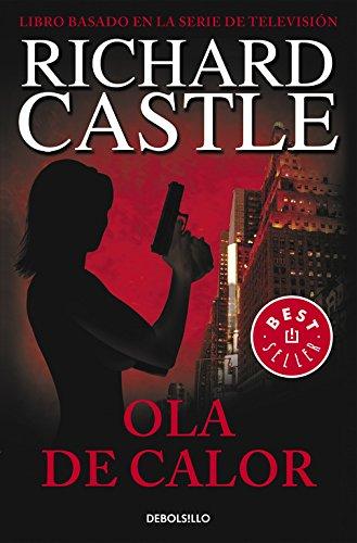 Ola de calor Serie Castle 1