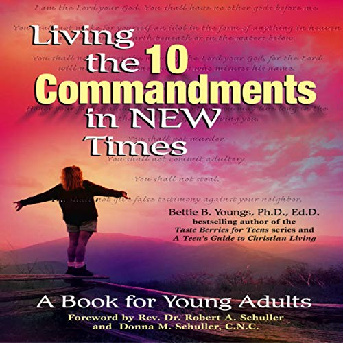 Living the 10 Commandments in New Times audiobook cover art
