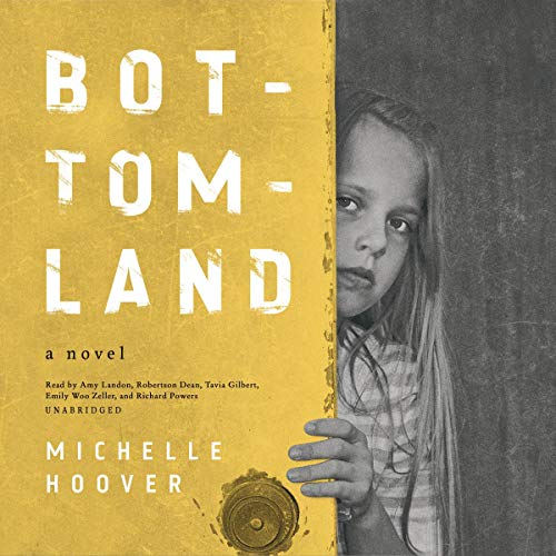 Bottomland Audiobook By Michelle Hoover cover art