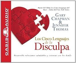 Los Cinco Lenguajes de la Disculpa (Spanish Edition)