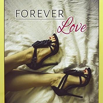 Forever Love – Piano Music, Wedding Day, My Love, Smooth Music, Jazz, Infinity Love, Wedding Night, Sensuality, Love Me