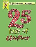 25 Days of Christmas: An Advent Calendar Coloring Book
