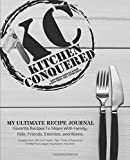 Kitchen Conquered: Empty Recipe Book Organizer To Write In (100+ Blank Recipe Book Pages to Write In): Blank Cookbooks to Write In & Blank Recipe ... Recipe Organizers gifts to buy on Amazon