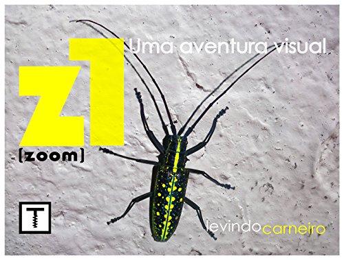 Z1: zoom (Portuguese Edition)
