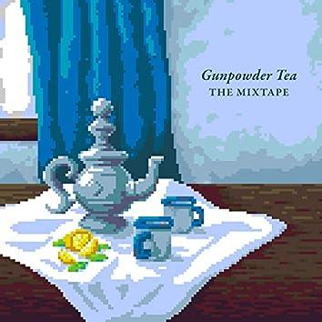 Gunpowder Tea: The Mixtape