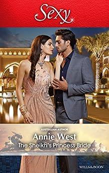 The Sheikh's Princess Bride (Desert Vows Book 2) by [Annie West]