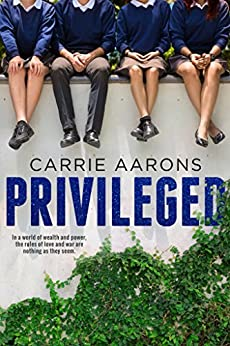 Privileged by [Carrie Aarons]