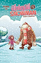 Abigail and the Snowman #1 (English Edition)