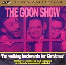 GOON SHOW - I'M WALKING BACKWARDS FOR CHRISTMAS