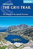 The GR11 Trail: The Traverse of the Spanish Pyrenees - La Senda Pirenaica (Cicerone Trekking Guide) (English Edition)