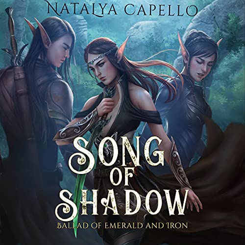 Song of Shadow Audiobook By Natalya Capello cover art