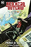 Red Hood: Outlaw Vol. 2: Prince of Gotham (Red Hood: Outlaws)