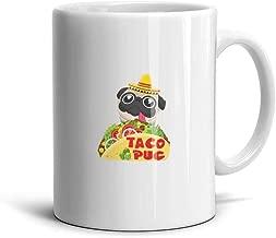 ZZTYUXBZFB Funny-Pug-Dog-Mexican-Taco- White Cool Girls Ceramic Mug Home Decor Lloz Caliber 8.2cm Gifts