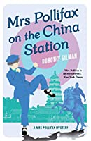 Mrs Pollifax on the China Station (A Mrs Pollifax Mystery)