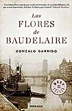 Las flores de Baudelaire (Best Seller)