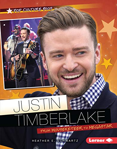 Justin Timberlake: From Mouseketeer to Megastar (Pop Culture Bios) (English Edition)