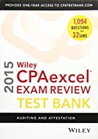 Wiley CPAexcel Exam Review 2015 Test Bank: Auditing and Attestation