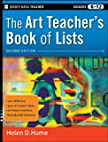 The Art Teacher's Book of Lists (J-B Ed: Book of Lists)