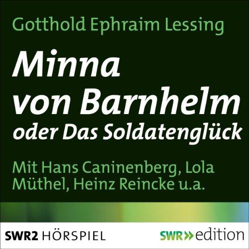 Minna von Barnhelm oder Das Soldatenglück Audiobook By Gotthold Ephraim Lessing cover art