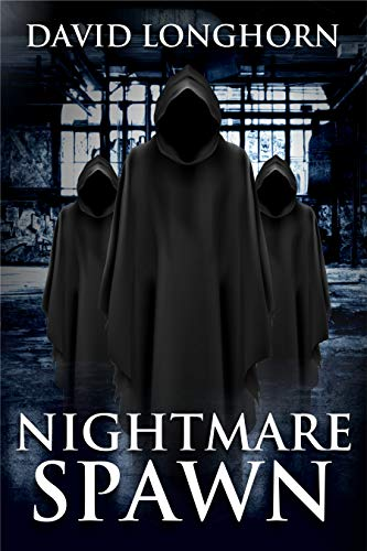 Nightmare Spawn: Supernatural Suspense with Scary & Horrifying Monsters (Nightmare Series Book 5) (English Edition)
