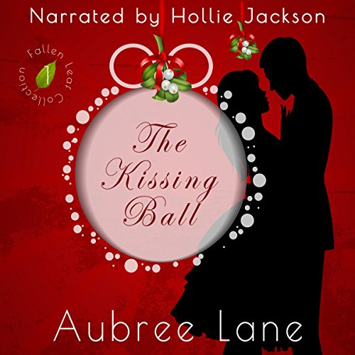 The Kissing Ball audiobook cover art