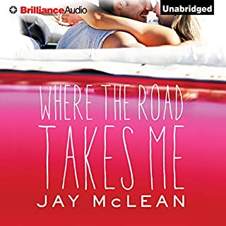 Where the Road Takes Me                   By:                                                                                                                                 Jay McLean                               Narrated by:                                                                                                                                 Nick Podehl,                                                                                        Laura Hamilton                      Length: 8 hrs and 51 mins     5 ratings     Overall 4.8