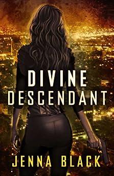 Divine Descendant (Nikki Glass Book 4) by [Jenna Black]