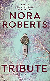 Tribute by [Nora Roberts]