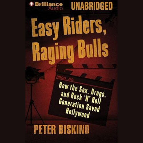Easy Riders, Raging Bulls audiobook cover art