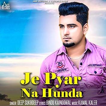 Je Pyar Na Hunda