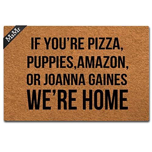 MsMr Felpudo de entrada divertido para casa, oficina, decoración para puerta de interior y exterior, de goma, 23,6 x 15,7 cm, si eres pizza, cachorros, Amazon o Joanna Gaines We