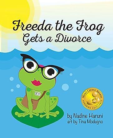 Freeda the Frog Gets a Divorce