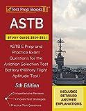 ASTB Study Guide 2020-2021: ASTB E Prep and...