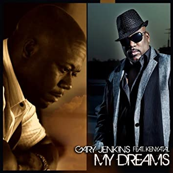 My Dreams (feat. Kenyatal) - Single