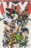 V+X. Los Vengadores + La Patrulla X (100% Marvel - V+x)