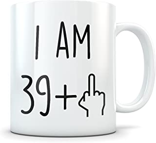 Funny 40th Birthday Gift for Women and Men - Turning 40 Years Old Happy Bday Coffee Mug - Gag Party Cup Idea as a Joke Celebration - Best Forty Adult Birthday Presents