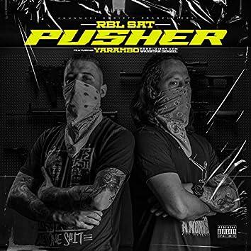 Pusher (feat. Yarambo)