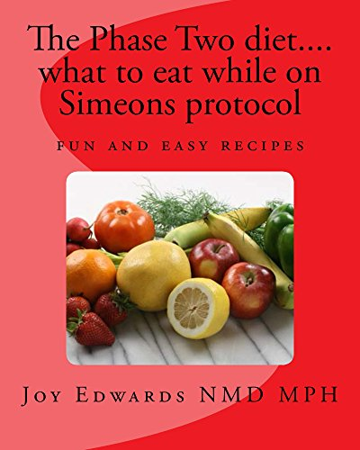 The  Phase two diet .... what to eat while on Simeons protocol (The guide to the HCG diet Book 1) (English Edition)