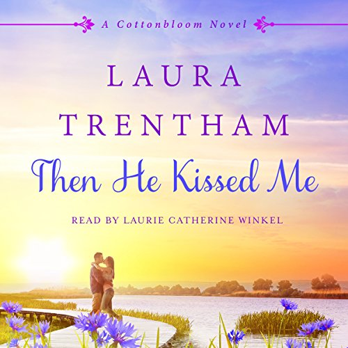 Then He Kissed Me audiobook cover art