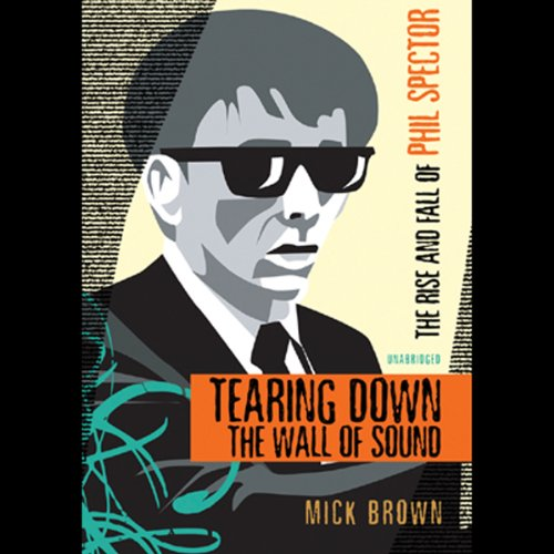 Tearing Down the Wall of Sound audiobook cover art