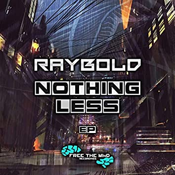 Nothing Less EP