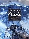 Une histoire de marin - Archives et souvenirs de Marin-Marie (1901-1987)