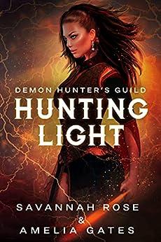 Hunting Light: Romance paranormale (Amoureux du diable t. 2) par [Amelia Gates, Savannah Rose]