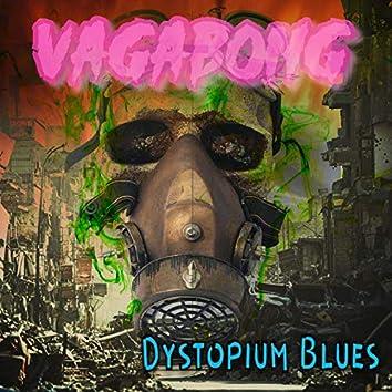 Dystopium Blues